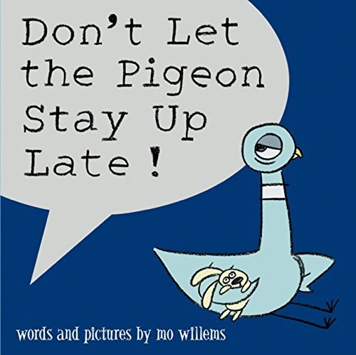 9781423101871: Don't Let the Pigeon Stay Up Late (Pigeon Series)