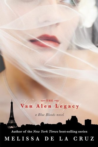 9781423102267: The Van Alen Legacy (a Blue Bloods Novel)