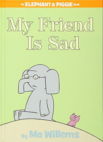 9781423102977: My Friend is Sad (An Elephant and Piggie Book)