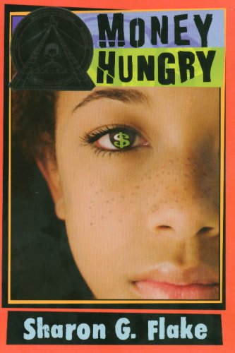 Money Hungry new cover: Sharon G. Flake