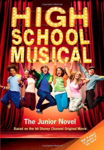 9781423104223: High School Musical: The Junior Novel (Junior Novelization)