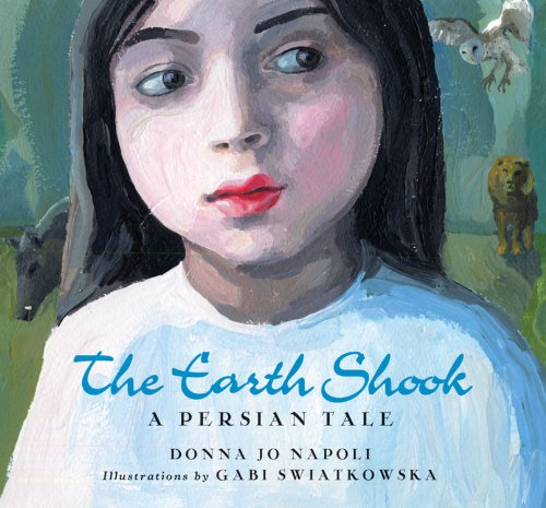 The Earth Shook: A Persian Tale: Napoli, Donna Jo