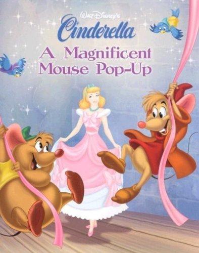A Magnificent Mouse Pop-Up (Walt Disney's Cinderella): Disney Book Group,