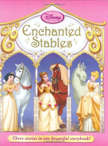 9781423104780: Disney Princess: The Enchanted Stables