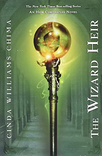 9781423104889: The Wizard Heir ((The Heir Chronicles, Book 2))