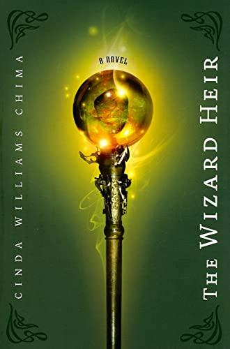 9781423104889: The Wizard Heir ((The Heir Chronicles, Book 2))