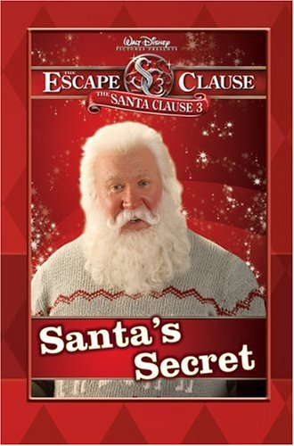 9781423105077: Santa Clause 3, The: The Escape Clause: Santa's Secret (Santa Clause 3 Early Reader)