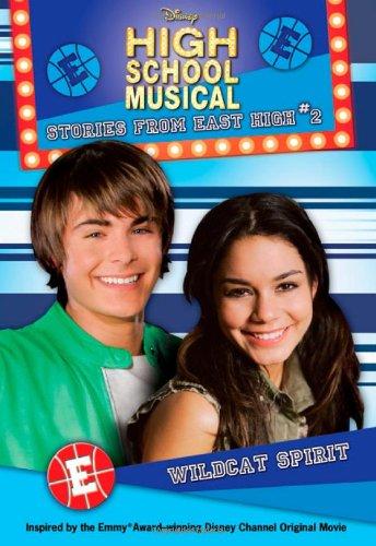 9781423106128: Disney High School Musical: Wildcat Spirit, No. 2: Stories from East High