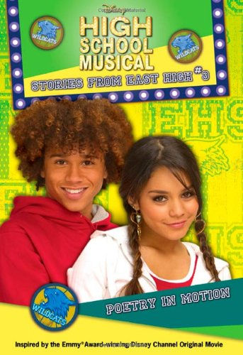 HIGH SCHOOL MUSICAL 3 POETRY MOTION