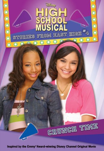 Crunch Time (Disney High School Musical: Stories: Grace, N. B.