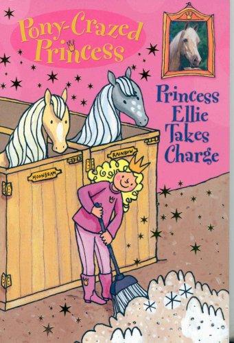 Pony-Crazed Princess: Princess Ellie Takes Charge - Book #7 (Pony-Crazed Princess (Hyperion)): ...