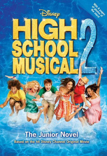 9781423106395: Disney High School Musical 2: The Junior Novel