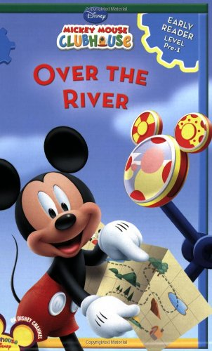 9781423106494: Mickey Mouse Clubhouse Over the River (Disney Early Readers)