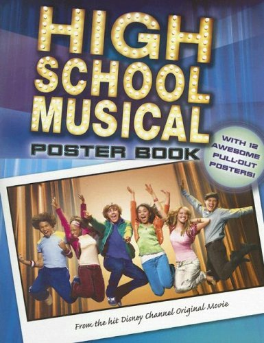 9781423106609: High School Musical Poster Book [With Posters]