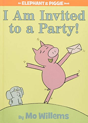 9781423106876: I Am Invited to a Party! (An Elephant and Piggie Book)