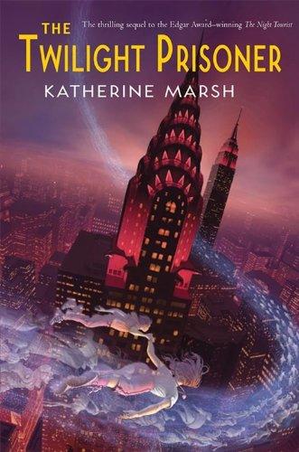 The Twilight Prisoner: Marsh, Katherine