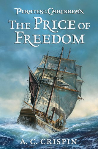 The Price of Freedom (Pirates of the: A.C. Crispin