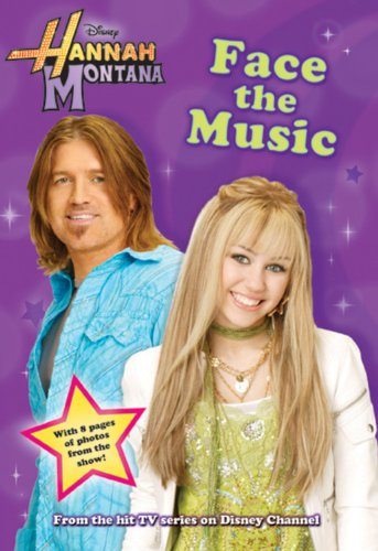 9781423107729: Face the Music (Hannah Montana #9)