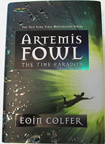 9781423108368: The Time Paradox (Artemis Fowl, Book 6)