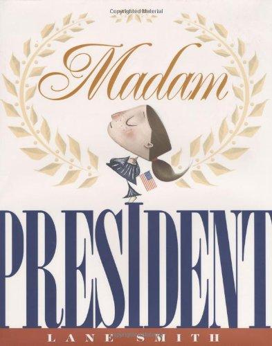Madam President (1423108469) by Smith, Lane