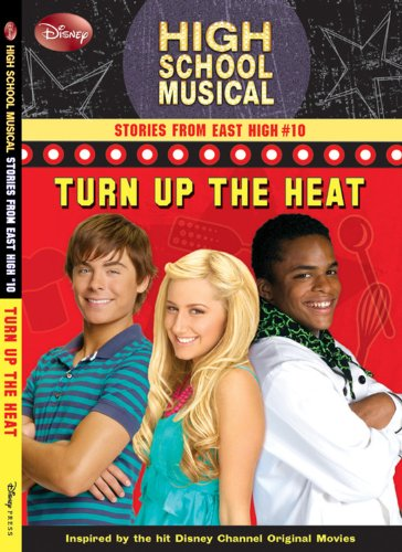 9781423108672: Disney High School Musical: Stories from East High #10: Turn Up the Heat