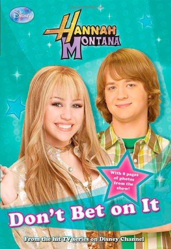 9781423108689: Don't Bet on It (Hannah Montana #10)