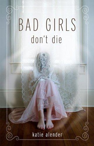 9781423108764: Bad Girls Don't Die