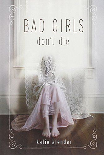9781423108771: Bad Girls Don't Die
