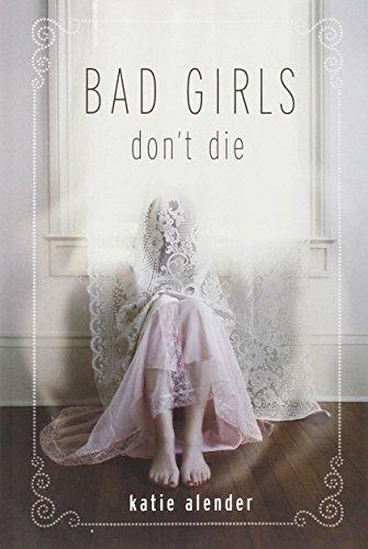 9781423108771: Bad Girls Don't Die