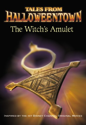 9781423108818: The Witch's Amulet (Tales from Halloweentown)