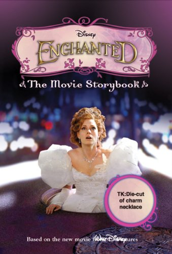 9781423109112: Enchanted The Movie Storybook