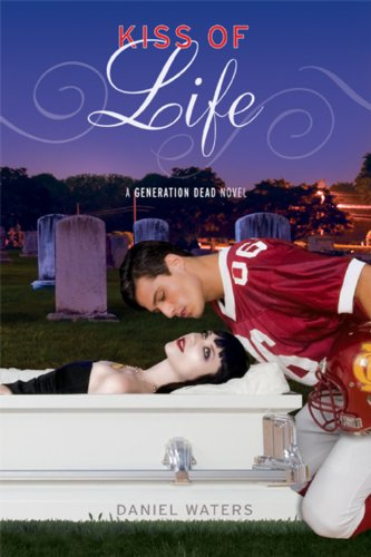 9781423109235: Kiss of Life (Generation Dead Novels)