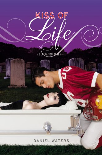 9781423109242: Kiss of Life (Generation Dead Novels)