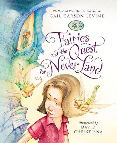 9781423109358: Fairies and the Quest for Never Land (A Fairy Dust Trilogy Book)