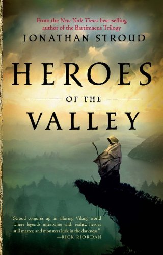 Heroes of the Valley (1423109678) by Jonathan Stroud