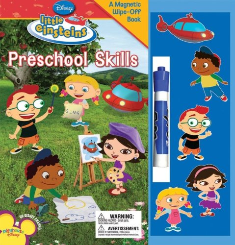 Disney's Little Einsteins: Preschool Skills (Disney Little Einsteins) (142311003X) by Disney Book Group; Kelman, Marcy