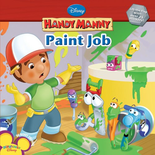 Handy Manny: Paint Job (Disney Handy Manny) (1423110234) by Disney Book Group; Kelman, Marcy