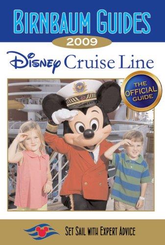 9781423110514: Birnbaum Guides Disney Cruise Line 2009
