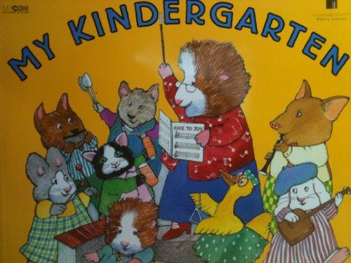 9781423110682: My Kindergarten
