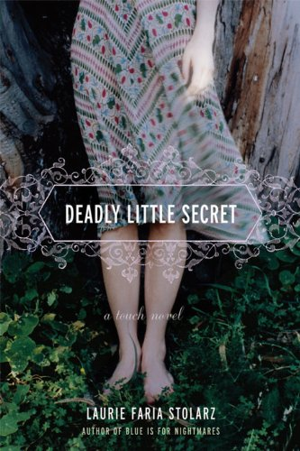 Deadly Little Secret (Touch, Book 1): Stolarz, Laurie Faria