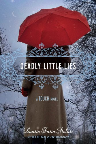 Deadly Little Lies (Touch, Book 2): Stolarz, Laurie Faria