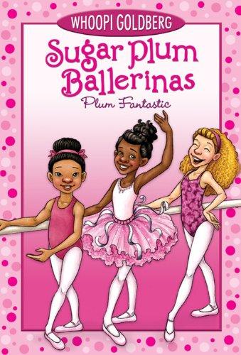9781423111733: Sugar Plum Ballerinas #1: Plum Fantastic