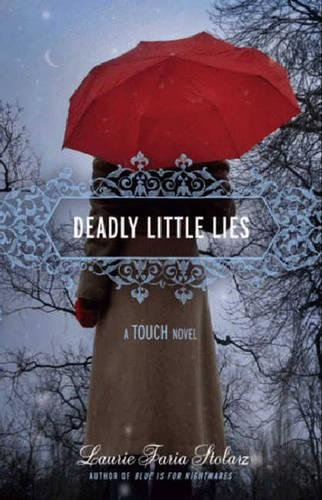9781423111993: Deadly Little Lies: A Touch Novel