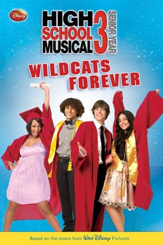 HIGH SCHOOL MUSICAL 3 WILDCATS FOREVER