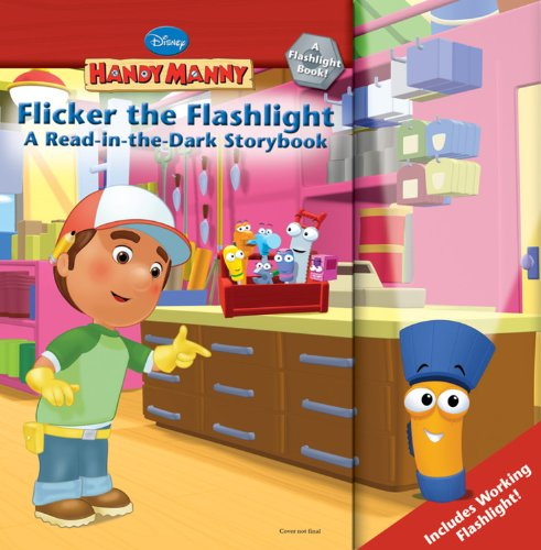 Flicker Read in the Dark Storybook (Handy Manny) (1423113292) by Marcy Kelman