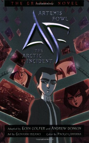 9781423114079: The Arctic Incident (Artemis Fowl the Graphic Novel)