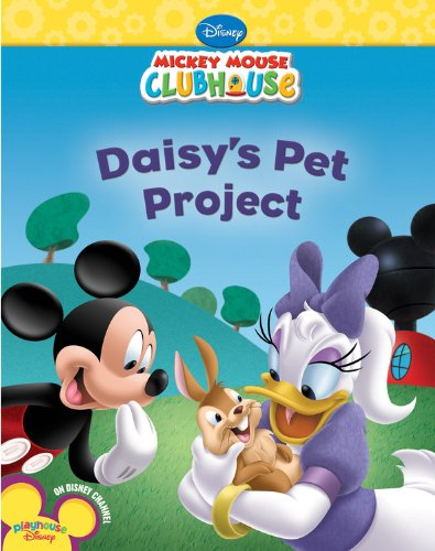 Daisy's Pet Project (Disney Mickey Mouse Clubhouse)