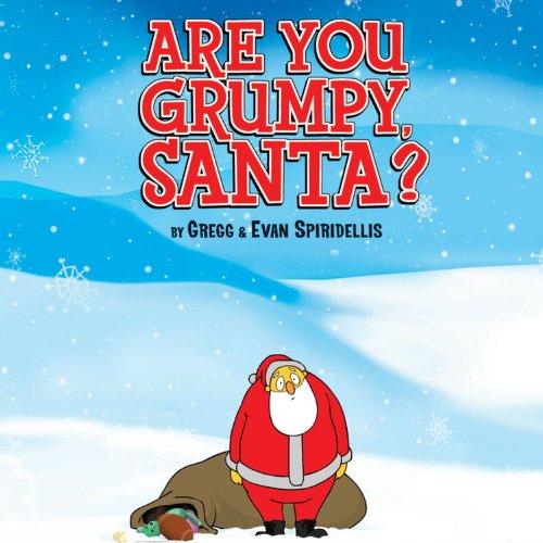 9781423114994: Are You Grumpy, Santa?