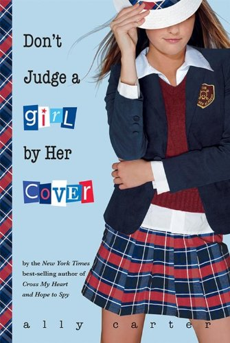 9781423116608: Don't Judge a Girl by Her Cover (Gallagher Girls)