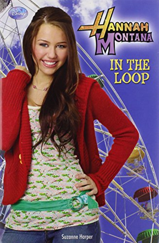 9781423116622: In the Loop (Hannah Montana)
